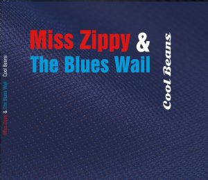 CD Cover Miss Zippy & The Blues Wail